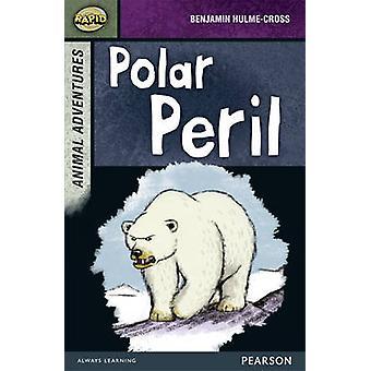 Schnelle Etappe 7 Gruppe B - tierische Abenteuer - Polar Gefahr von Dee Reid - Ben