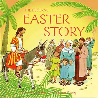 The Easter Story (New edition) by Heather Amery - Norman Young - 9780