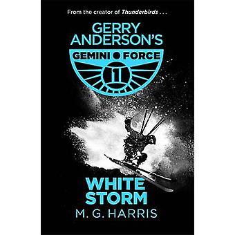 Witte Storm door M. G. Harris - 9781444014105 boek