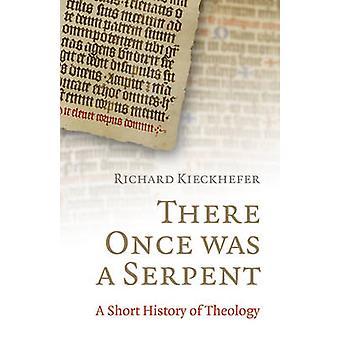 Es war einmal eine Schlange - eine Geschichte der Theologie in Limericks von Richa