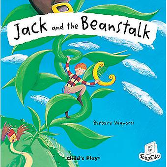 Jack and the Beanstalk by Barbara Vagnozzi - 9781904550204 Book