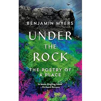 Under the Rock by Benjamin Myers - 9781783963621 Book