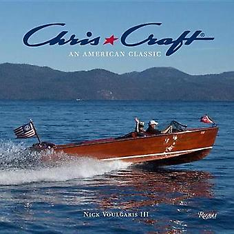Chris-Craft Boats - An American Classic by Nick Voulgaris III - 978084