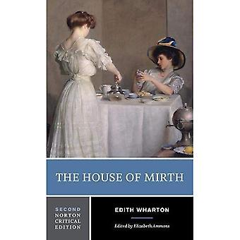 The House of Mirth (Norton� Critical Editions)