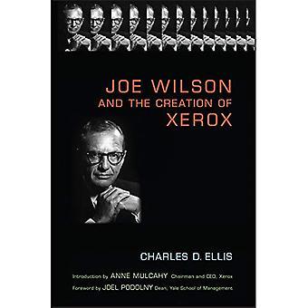 Joe Wilson och skapandet av Xerox