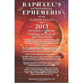 Raphael's Astrological Ephemeris 2013