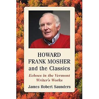 Howard Frank Mosher en de klassiekers: Echoes in de Vermont Writer's werken