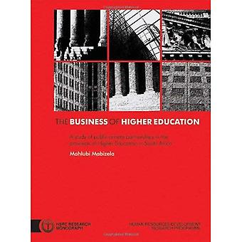 Business Of Higher Education A Study Of Public-Private Partnerships In The Provision Of High...