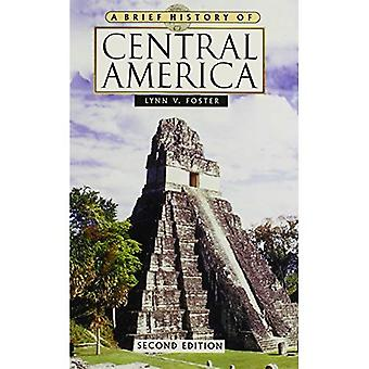 A Brief History of Central America (Brief History Of....)