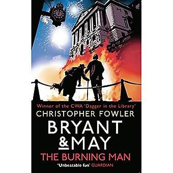 Bryant & May - The Burning Man