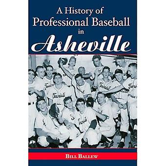 A History of Professional Baseball in Asheville