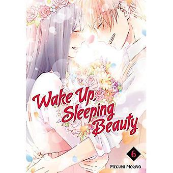 Réveillez-vous, dormant 6