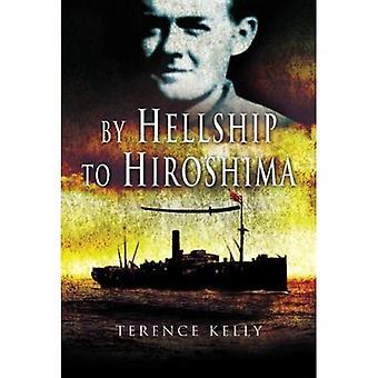 Par Hellship à Hiroshima