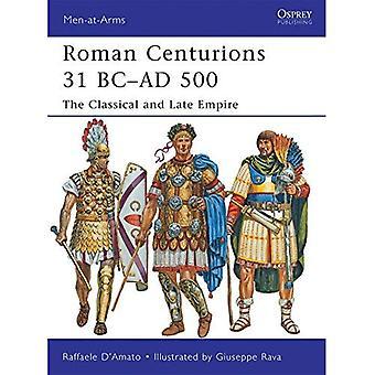 Romeinse Centurions 31 v.Chr.-AD 500