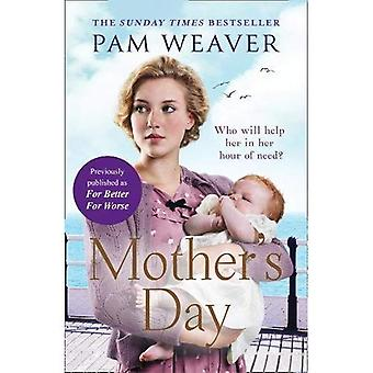 Moederdag: de hartverwarmende zondag keer Bestseller, eerder gepubliceerd wat beter voor slechter