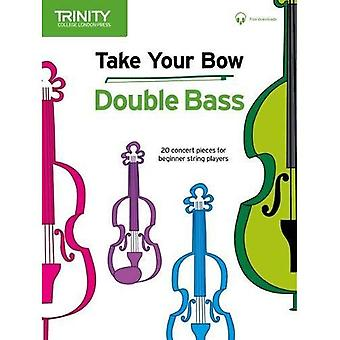 Take Your Bow: Double Bass