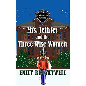 Mrs. Jeffries and the Three Wise Women (Victorian� Mystery)