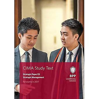 CIMA E3 Strategic Management: Study Text