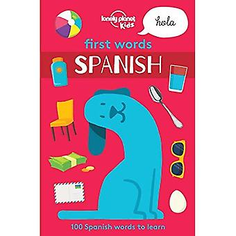 Lonely Planet First Words - Spanish (Lonely Planet Kids)