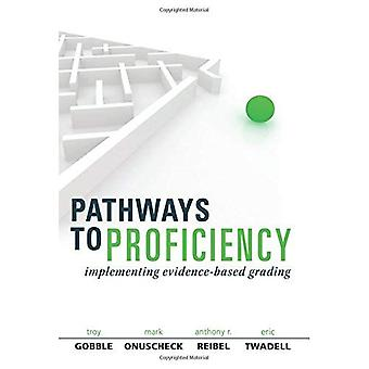 Pathways to Proficiency: Implementing Evidence-Based Grading