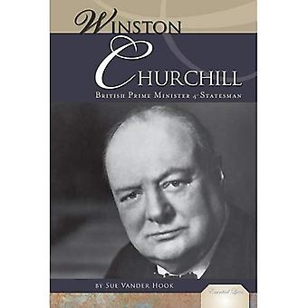 Winston Churchill:: British Prime Minister & Statesman (Essential Lives)