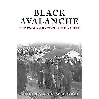 Black Avalanche: The Knockshinnoch Pit Disaster