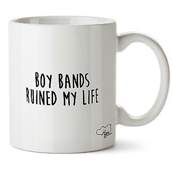 Hippowarehouse pojkband förstört mitt liv tryckt mugg kopp keramik 10oz
