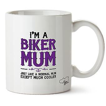 Hippowarehouse I'm A Biker Mum Just Like A Normal Mum Except Much Cooler 10oz Mug Cup