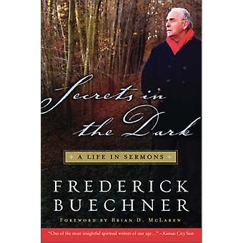 Secrets in the Dark by Buechner & Frederick
