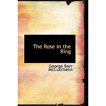 The Rose in the Ring by McCutcheon & George Barr