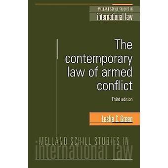Droit contemporain des conflits armés, révisé par Green & Leslie C