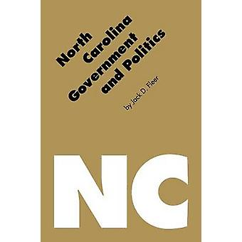 North Carolina Regierung und Politik von Fleer & Jack D.