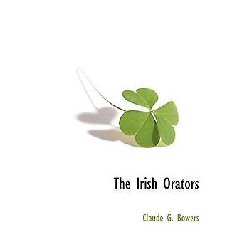 De irländska talare av Bowers & Claude G.