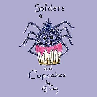 Spiders and Cupcakes by Dj Caz & Caz