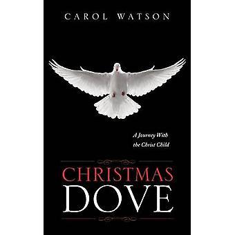 Colombe de Noël par Watson & Carol