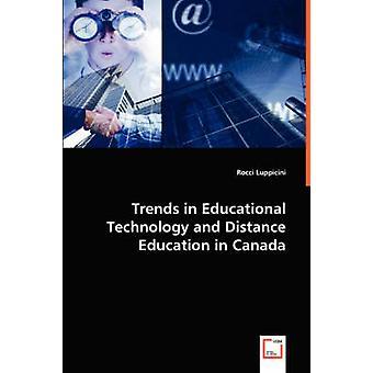 Tendencias en tecnología educativa y educación a distancia en Canadá por Rocci y Luppicini