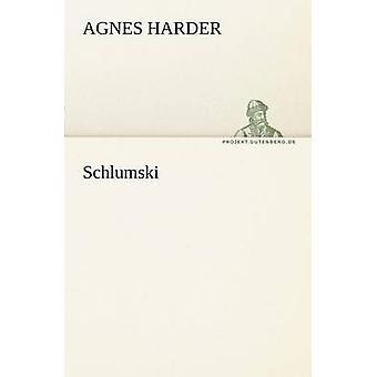 Schlumski par plus difficile & Agnes
