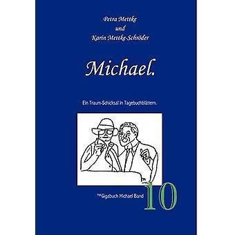 Michael by Mettke & Petra