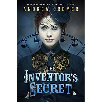 The Inventor's Secret by Andrea Cremer - 9780147514387 Book