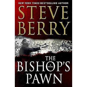 The Bishop's Pawn by Steve Berry - 9781250140227 Book