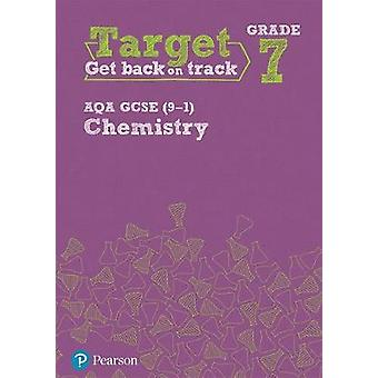 Target Grade 7 AQA GCSE (9-1) Chemistry Intervention Workbook by Targ