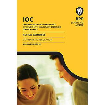 IOC UK Financial Regulation Syllabus Version 22 - Review Exercises by
