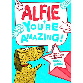 Alfie You'Re Amazing - 9781785537806 Book