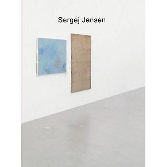 Sergej Jensen by Uta Grosenick - 9783942405065 Book