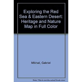 Exploring the Red Sea and Eastern Desert - Heritage and Nature Map in