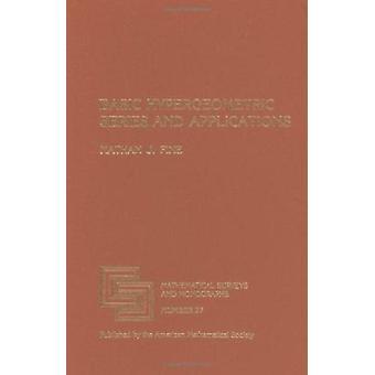 Serie e applicazioni hypergeometric di base di Nathan J. fine-9780