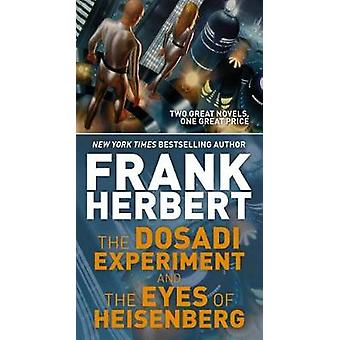 The Dosadi Experiment and the Eyes of Heisenberg by Frank Herbert - 9