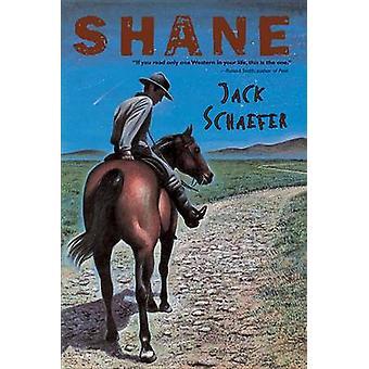 Shane by Jack Schaefer - 9780544239470 Book