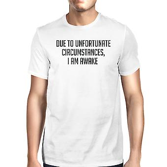 Unfortunate Circumstances Unisex White T-shirt Cute Typographic Tee
