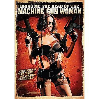 Bring Me the Head of the Machine Gun Woman [DVD] USA import